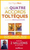 Download and Read Online Les quatre accords toltèques