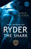 Sarah Glicker - SPOT 5 - Ryder: The Shark Grafik