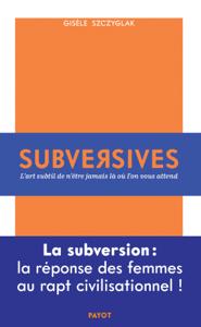 Subversives Couverture de livre
