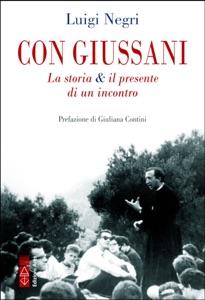 Con Giussani da Luigi Negri Copertina del libro