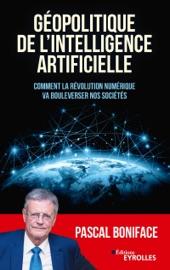 Géopolitique de l'intelligence artificielle