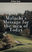 Wherein Have We Robbed God? Malachi's Message for the Men of Today