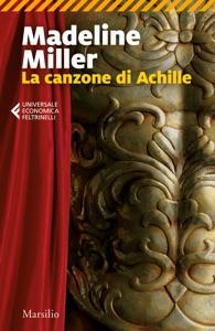 La canzone di Achille da Madeline Miller Copertina del libro
