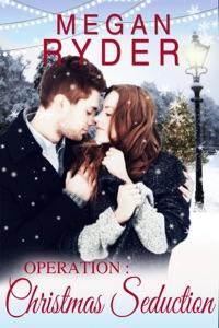 Operation: Christmas Seduction