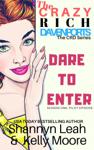 Dare to Enter: Pilot