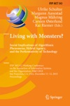 Living With Monsters Social Implications Of Algorithmic Phenomena Hybrid Agency And The Performativity Of Technology