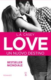 Love. Un nuovo destino PDF Download