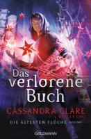 Cassandra Clare & Wesley Chu - Das verlorene Buch artwork