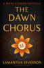 Samantha Shannon - The Dawn Chorus artwork