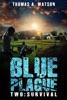 Blue Plague:Survival