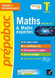 Maths Tle générale (spécialité) & Maths expertes (option) - Prépabac Cours & entraînement
