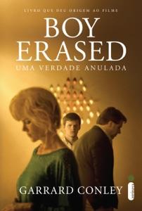 Boy Erased: Uma verdade anulada Book Cover