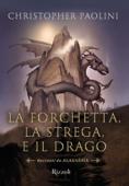 La forchetta, la strega, e il drago Book Cover