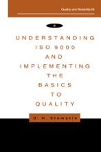 Understanding ISO 9000 and Implementing the Basics to Quality