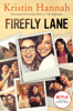Kristin Hannah - Firefly Lane artwork