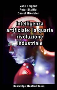 Intelligenza artificiale: la quarta rivoluzione industriale Copertina del libro