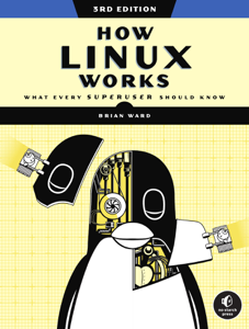 How Linux Works, 3rd Edition Book Cover