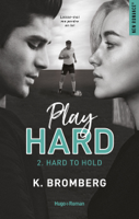 Play Hard Serie - tome 2 Hard to Hold ebook Download