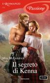 Il segreto di Kenna (I Romanzi Passione) Book Cover