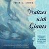 Waltzes With Giants