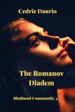 The Romanov Diadem- Bluthund Community 4