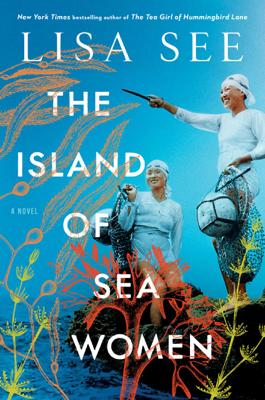 Lisa See - The Island of Sea Women book