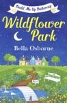 Wildflower Park  Part One