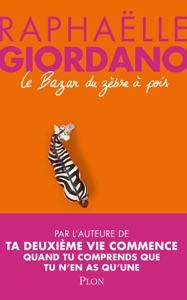 Le bazar du zèbre à pois par Raphaëlle Giordano Couverture de livre