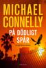 Michael Connelly - På dödligt spår bild