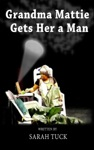 Grandma Mattie Gets Her A Man