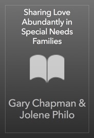 Sharing Love Abundantly in Special Needs Families PDF Download