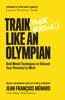 Jean François Ménard - Train (Your Brain) Like an Olympian artwork