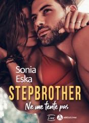 Download Stepbrother. Ne me tente pas