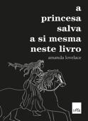 A princesa salva a si mesma neste livro Book Cover
