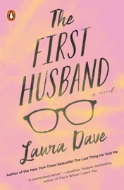 The First Husband - Laura Dave by  Laura Dave PDF Download