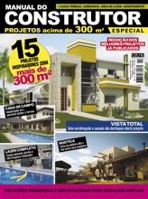 Manual Do Construtor Projetos Especial Ed. 4 - 15 Projetos Com Mais De 300 M²