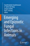 Emerging And Epizootic Fungal Infections In Animals
