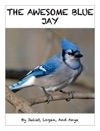 THE AWESOME BLUE JAY