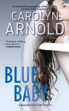 Blue Baby: A completely gripping crime thriller packed with suspense