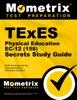 TExES (158) Physical Education EC-12 Exam Secrets Study Guide