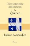 Dictionnaire Amoureux Du Qubec