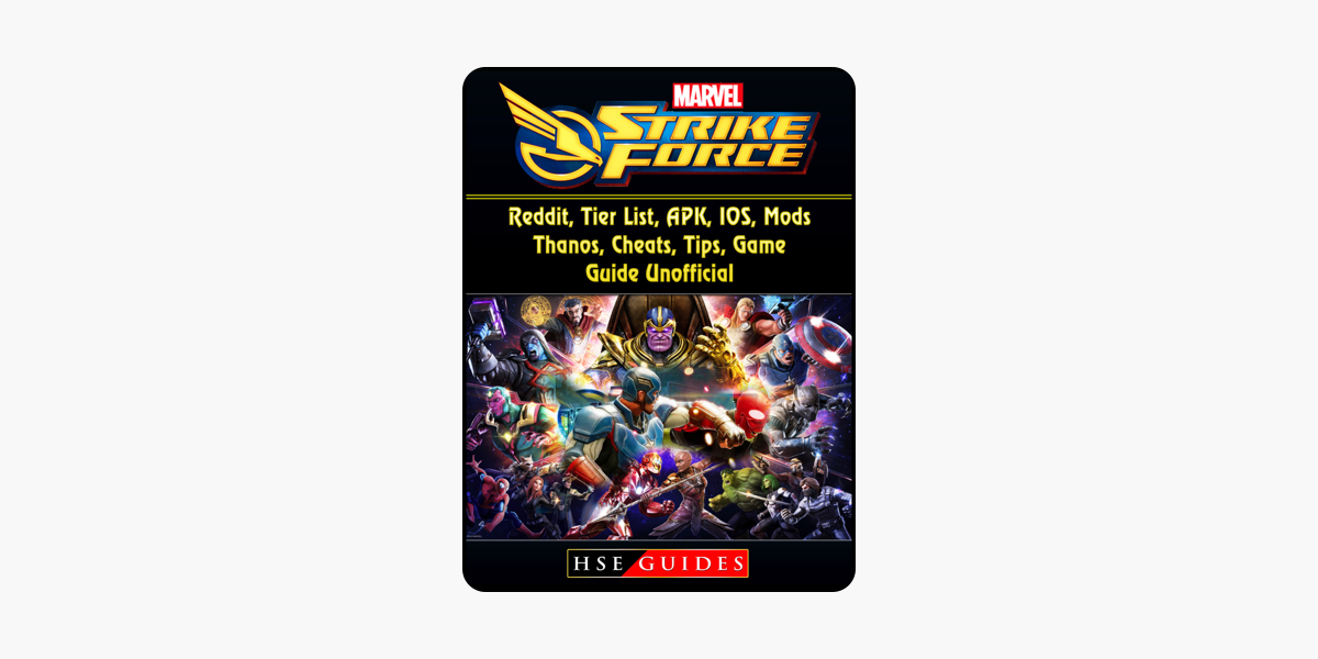 ‎Marvel Strike Force, Reddit, Tier List, APK, IOS, Mods, Thanos, Cheats,  Tips, Game Guide Unofficial