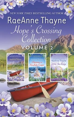 RaeAnne Thayne - Hope's Crossing Collection Volume 2