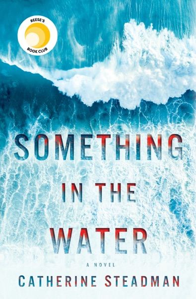 Something in the Water - Catherine Steadman book cover