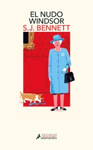 El nudo Windsor (Su Majestad, la reina investigadora 1) Book Cover