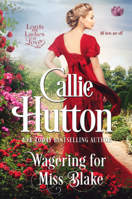 Wagering For Miss Blake - Callie Hutton book