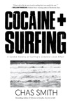 Cocaine  Surfing
