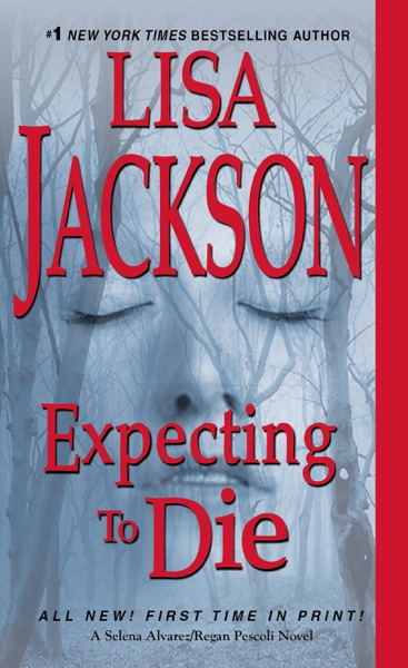 Expecting to Die - Lisa Jackson book cover