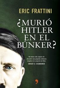 ¿Murió Hitler en el búnker? Book Cover