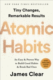 Atomic Habits - James Clear by  James Clear PDF Download